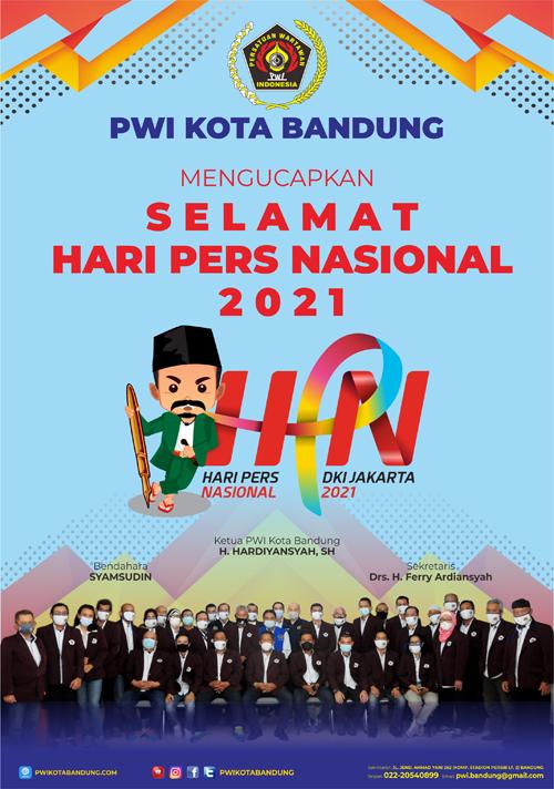 PWI KOTA BANDUNG Mengucapkan HARI PERS NASIONAL HPN 2021