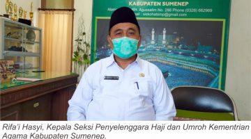 Rifai Hasyi Kepala Seksi Penyelenggara Haji dan Umroh Kementrian Kabupaten Sumenep