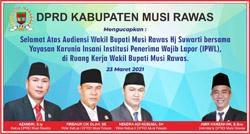 01 DPRD MUSI RAWAS Mengucapkan Selamat Audensi Wakil Bupati dengan Yayasan Karunia Insani