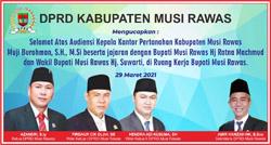06 DPRD MUSI RAWAS Mengucapkan Selamat Audensi Kepala Pertanahan dan Jajaran Bupati