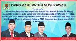 09 DPRD MUSI RAWAS Mengucapkan Selamat Pelantikan Fuat Nopriadi Pratama sebagai Anggota DPRD