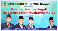 18 DPRD MUSI RAWAS Mengucapkan Selamat Hari Ulang Tahun Kabupaten Musi Rawas Ke 78