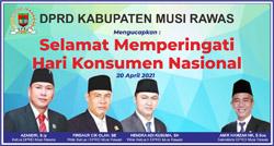 19 DPRD MUSI RAWAS Mengucapkan Selamat Memperingati Hari Konsumen Nasional