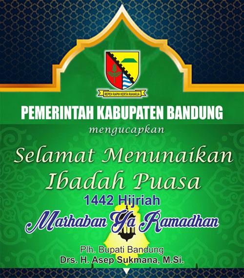 Pemkab Bandung Plh Bupati Mengucapkan Marhaban Ya Ramadhan 1442 Hijriah