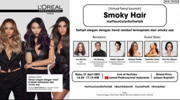 Pertama Kali Dalam Sejarah... LOreal Professionnel Gelar Peluncuran Virtual Smoky Hair