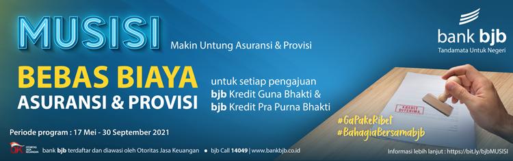 MUSISI Bebas Biaya Asuransi Provisi dari BANK BJB 3